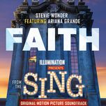 faith (from sing original motion picture soundtrack) (single) - stevie wonder, ariana grande