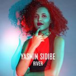 river (from the voice of germany) (single) - yasmin sidibe