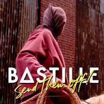 send them off! (whethan remix) (single) - bastille