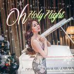 oh holy night (single) - thieu bao trang