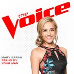 stand by your man (the voice performance) (single) - mary sarah