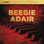 the ultimate christmas playlist - beegie adair