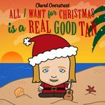 all i want for christmas is a real good tan (single) - chord overstreet