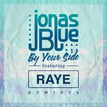 by your side (remixes ep) - jonas blue