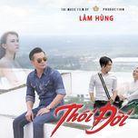 thoi doi - lam hung