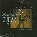 romantic guitar vol. 4 - soldier of fortune - john kuek