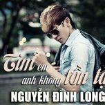 tim em anh khong ton tai (single) - nguyen dinh long