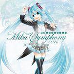 miku symphony 2016 orchestra live cd - hatsune miku, kagamine rin, kagamine len