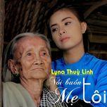 noi buon me toi (single) - lyna thuy linh