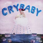 cry baby (digital deluxe edition) - melanie martinez