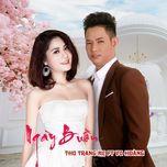 ngay buon (single) - thu trang mc
