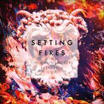 setting fires (remixes ep) - the chainsmokers, xylo