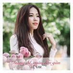 dung doi xuan den gan (single) - le nam