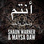 we are one (single) - maysa daw, shaun warner
