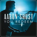 you redeem (single) - aaron shust