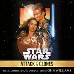 star wars: attack of the clones (original motion picture soundtrack) - john williams