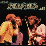 here at last... bee gees ...live - bee gees