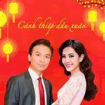 canh thiep dau xuan (single) - manh quynh, nam em