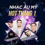 nhac au my hot thang 1 - v.a