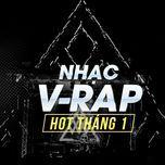 nhac v-rap hot thang 1 - v.a