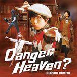 danger heaven? (single) - kamiya hiroshi
