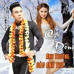 cho dong (single) - anh truong, dao anh thu