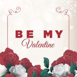be my valentine 2017 - v.a