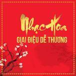 nhac hoa giai dieu de thuong tuyen chon - v.a