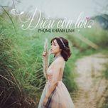 dieu con lai (single) - phung khanh linh
