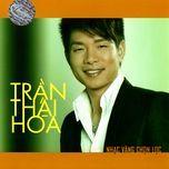 nhac vang chon loc (thuy nga cd 502) - tran thai hoa