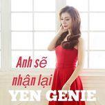 anh se nhan lai (single) - yen genie