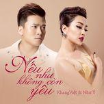 neu nhu khong con yeu (single) - khang viet, nhu y