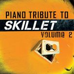 piano tribute to skillet, vol. 2 - piano tribute players