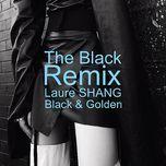 the black remix - thuong van tiep (laure shang)