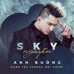 anh buong (single) - sky nguyen