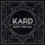 don't recall - k.a.r.d project vol.2 (single) - kard