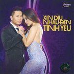 xin diu nhau den tinh yeu (thuy nga cd 584) - v.a