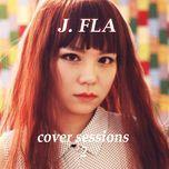 cover sessions (vol. 2) - j.fla