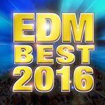 best of edm 2016 rewind mix - v.a