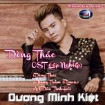 dong thac (lap nghiep ost) - duong minh kiet