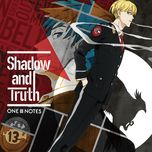 shadow and truth (single) - one iii notes