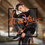 di va yeu (single) - soobin hoang son