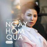 ngay hom qua remix (single) - vu cat tuong