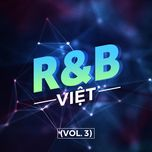 r&b viet (vol. 3) - v.a