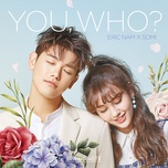 you, who? (single) - eric nam, jeon somi