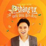 ca thang tu, that that dua dua (single) - phan manh quynh