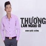 thuong lam ngoai oi - dinh quoc cuong