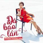 da bao lan (single) - duong hoang yen