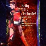 let's celebrate! world tour - tran tue lam (kelly chen)