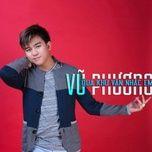 qua khu van nhac em (single) - vu phuong